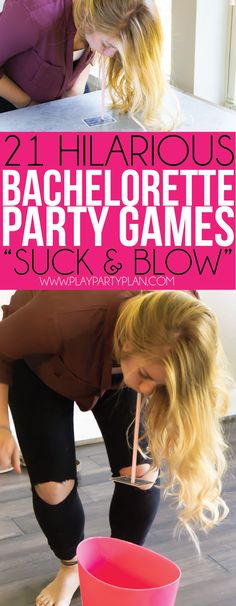 Try out this traditional suck and blow game when you need bachelorette party games