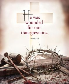 Use these Good Friday-themed bulletin covers to commemorate Jesus' crucifixion and death at Calvary. Order these Lent bulletins for your church today. Christian Faith, Christian Quotes, Easter Scriptures, Good Friday Images, Isaiah 53 5, Psalm 86, Its Friday Quotes, Good Friday Quotes Religious, Good Friday Bible Verses