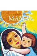 Mama - Grigore Vieru - Varsta: 1 an + Poezii de o candoare si o duiosie de nedescris. Martie, Cover, Books, Libros, Book, Book Illustrations, Libri