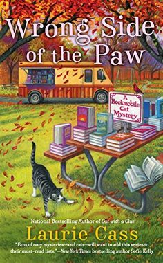 """Read """"Wrong Side of the Paw"""" by Laurie Cass available from Rakuten Kobo. As Laurie Cass continues the national bestselling Bookmobile Cat mystery series, librarian Minnie Hamilton is happy to t. Cozy Mysteries, Best Mysteries, Murder Mysteries, I Love Books, Good Books, Books To Read, My Books, Reading Books, Reading Lists"""