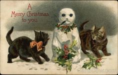 Two Cats With a Snowman  Postmark/Cancel: 1909 Uxbridge, MA