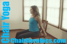 Chair Yoga from the Chair Aerobics for Everyone series
