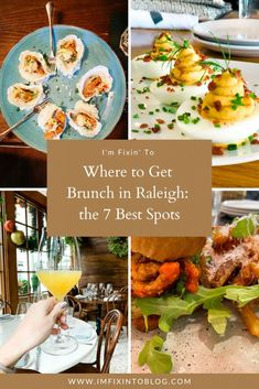 Top Raleigh blog, I'm Fixin To, features the best Brunch in Raleigh Locations that everyone should visit. Click now for more details!