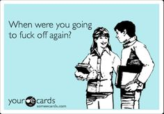 Image result for do fuck off ecard