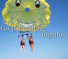 If I can find someone to do this with me:)