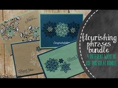 Today I am using the Flourishing Phrases Bundle from the new Stampin' Up Catalog to create 4 different cards. Coordinating Blog Post: http://lovinglifeslittl...