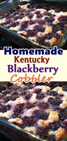 Homemade Kentucky Blackberry Cobbler Easy Blackberry Cobbler, Blackberry Pie Recipes, Blackberry Dessert, Fruit Cobbler, Waffle Recipes, Baking Recipes, Snack Recipes, Dessert Recipes, Burger Recipes