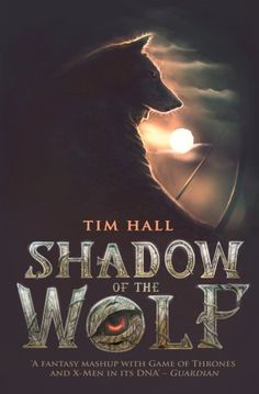 Shadow of the Wolf / Tim Hall. Forget everything you've ever heard about Robin Hood. The truth is darker than you can imagine . . . Robin Loxley is just a boy when his parents disappear without trace. Years later, the great love of his life, Marian, is also taken from him. Driven by his pain and a need for answers, Robin follows a darkening path into the ancient heart of Sherwood Forest. What he encounters there will leave him transformed, and will alter for ever the legend of Robin Hood