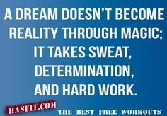 Dream the dream and do the work