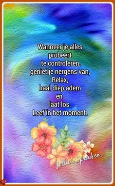 Citaat Learn Dutch, Qoutes, Coaching, Sisters, Wisdom, Memories, Thoughts, Learning, Sayings