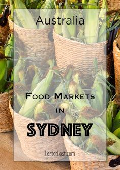 Australia is rich in locally grown foods and if you live in Sydney, there are a number of food markets to visit. via LesterLost Travel Advice, Travel Guides, Travel Tips, Australia Travel, Visit Australia, Sydney Australia, Romantic Travel, Wanderlust Travel, Solo Travel