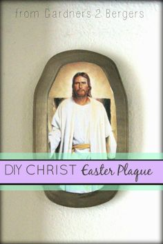 from Gardners 2 Bergers: DIY CHRIST Easter Photo Plaques