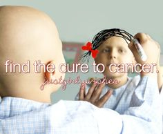 Find a Cure for Cancer❤