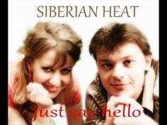 Siberian Heat - Just Say Hello ( New Italo )