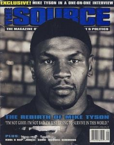 Mike Tyson on The Source