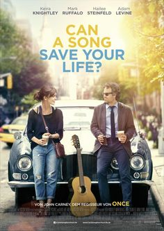 Can a song save your life? starring Keira Knightley, Mark Ruffalo and Adam Levine