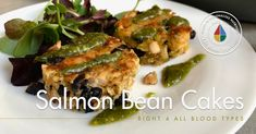 Salmon Bean Cakes with Cilantro Sauce - D'Adamo Personalized Nutrition - Blood Type Diet