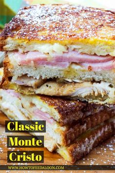 The Best-Ever Monte Cristo Sandwich recipe plus video! Ham, cheese and turkey sandwich gently fried in a batter of egg, milk and cinnamon (think French toast). With a side of Mornay sauce! YUM!