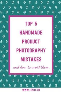Handmade product photography mistakes: are you making them? Craft Business, Business Tips, Business Marketing, Photography Tips, Product Photography, Photography Business, Etsy Seo, Craft Online, Facebook Business