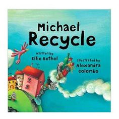 Earth Day Book:  Michael Recycle