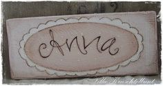 Name tag Plain & Sweet Anna, Etsy, Sign Painting, Door Name Plates, Light Rose, Christmas Presents, Dekoration, Crafting