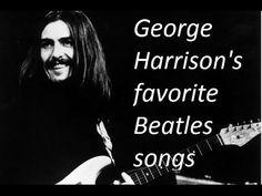 George Harrison's favorite Beatles songs - YouTube