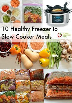 10 Quick and Healthy Freezer to Slow Cooker Meals (NO prep cooking needed!) http://www.superhealthykids.com/10-quick-healthy-freezer-slow-cooker-meals-no-prep-cooking-needed/