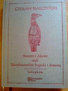 Pierwsza z książek Czesława Białczyńskiego z kręgu mitologi Słowian. Folklore, Lorem Ipsum, Pagan, Mythology, Spirituality, Knowledge, Roots, Connection, Herbs