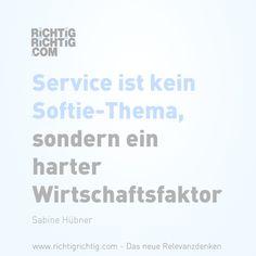 Service Ist Kein Softie Thema Sondern Ein Harter Wirtschaftsfaktor Sabine Hubner