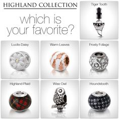 Which bead or charm from our NEW Highland collection is your favorite?