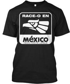 Race-O en Mexico! | Teespring