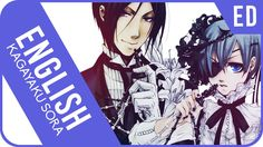 """Black Butler ED - """"Kagayaku Sora no Shijima ni wa""""   ENGLISH ver   AmaLee"""