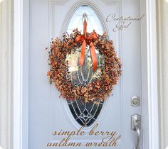 Simple berry autumn wreath http://www.centsationalgirl.com/2011/09/a-fall-wreath-story/