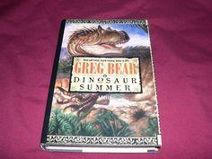 Dinosaur Summer by Greg Bear (1998, SF Novel Book Club Ed HC)