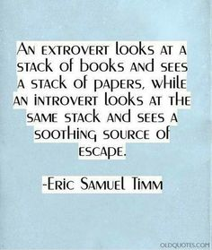 The way an introvert sees a book.