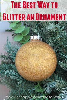 the best way to glitter an ornament