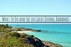 Itinerary for Great Exuma Bahamas