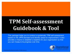 ::: TPM Self-assessment Guide & Tool ::: Developed by our JIPM-certified…