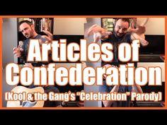 "Articles of Confederation (""Celebration"" Parody Song) - @MrBettsClass - YouTube"
