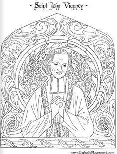 Saint John Vianney Catholic coloring page: Patron saint of parish priests. Feast day is August 4th