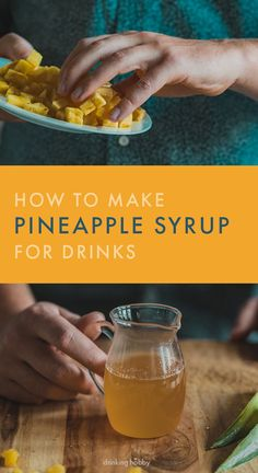 Make your own pineapple syrup to use in drinks. It is an easy recipe that can take your homemade cocktail game up a notch. Simple Syrup Lemonade Recipe, Easy Margarita Recipe, Mojito Recipe, Margarita Recipes, Rosemary Simple Syrup, Mint Simple Syrup, Cocktail Syrups, Cocktails, Martinis