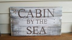 Custom distressed wood sign, weathered wood sign, cabin by the sea, custom sign, rustic sign, beach decor, weathered wood, wood sign, pallet by Ajminteriors on Etsy