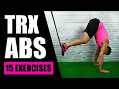 15 BEST TRX EXERCISES FOR ABS | TRX Suspension Training Core Exercises For Lower Abs + Love Handles - YouTube