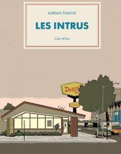 Les intrus / Adrian Tomine. Cornélius, 2015.