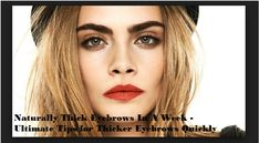 Naturally Thick Eyebrows In A Week Ultimate Guide