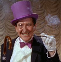 Burges Meredith aka the Penguin on Batman.