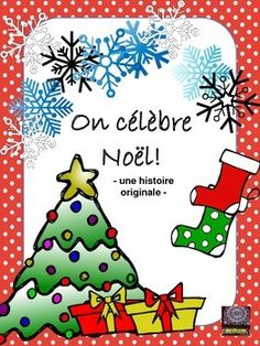 This product includes an original French Christmas story for your students to read and work with.  Included in the story is some French culture and Christmas related vocabulary. I have included a fill in the blank version of the story with an accompanying list of words to complete it, along with an answer key.