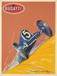 """rare-posters: """" Bugatti. 1924. Roger Soubie. 47 x 62 ¼ in./119.4 x 158 cm The most successful of all the Bugatti racing models, the Type 35 won over 1,000 races while in production. It was first introduced on August 3, 1924, at the Grand Prix of..."""