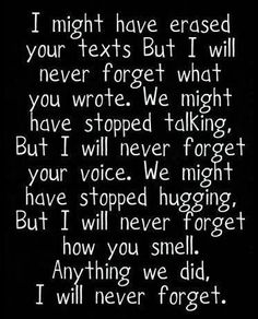 I will never forget ...