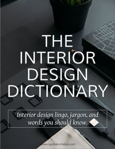 Architektur Basics: Design Dictionary Basics: Design Dictionary Capella Kincheloe The post Basics: Design Dictionary appeared first on Architektur. Interior Design Basics, Interior Design Classes, Interior Design Business, Interior Design And Fashion, Luxury Interior, Interior Design Quotes, Modern Interior, Poster Graphics, Decoration Bedroom